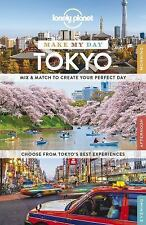 Lonely Planet Make My Day Tokyo (Travel Guide), Lonely Planet, Good Book