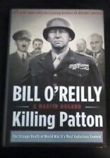 BRAND NEW ~ SIGNED EDITION! BILL O'REILLY KILLING PATTON WORLD WAR 2 GENERAL  HC