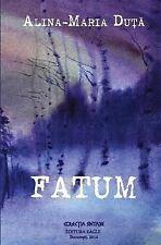 Fatum by Alina-Maria Duta (2014, Paperback)