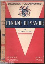 CAMILLE MARBO ¤ L'ENIGME DU MANOIR ¤ 1947 LE LABYRINTHE