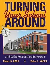 NEW - Turning Your School Around: A Self-Guided Audit for School Improvement