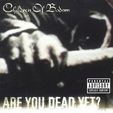 Are You Dead Yet? [PA] / Children of Bodom 9 Track CD Used But Looks Near New Cd