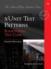 xUnit Test Patterns: Refactoring Test Code, Meszaros, Gerard, New Book