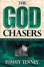 The God Chasers My Soul Follows Hard after Thee Tommy Tenney 1998 Paperback NEW
