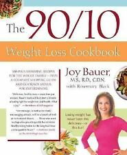 The 90/10 Weight Loss Cookbook by Rosemary Black and Joy Bauer (2005, Paperback)
