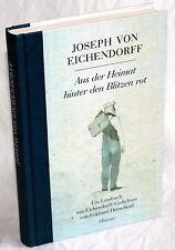 JOSEPH von EICHENDORFF - Aus der Heimat hinter den Blitzen rot