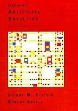 Growing Artificial Societies: Social Science from the Bottom Up (Complex Adapti