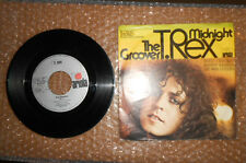 "45 GIRI 7""  T REX THE GROOVER MIDNIGHT"