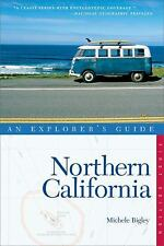 Explorer's Guide Northern California (Explorer's Complete) Bigley, Michele Pape