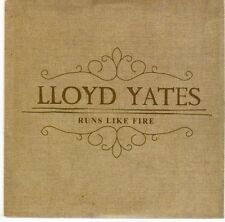 (EL100) Lloyd Yates, Runs Like Fire - 2014 DJ CD
