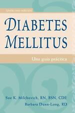 Diabetes mellitus: Una guÃa práctica (Spanish Edition)-ExLibrary
