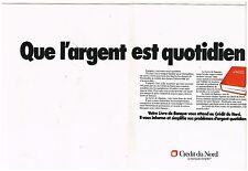 Publicité Advertising 1976 (2 pages) La Banque Credit du Nord