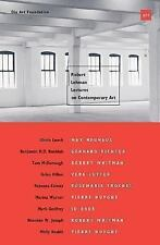 Robert Lehman Lectures on Contemporary Art No. 5 (2014, Paperback)