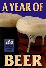 A Year of Beer : 260 Seasonal Homebrew Recipes (1997, Paperback)
