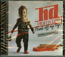 High'n Dry Hands Off My Toy CD new