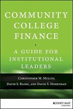 Community College Finance by David S. Honeyman, David S. Baime and...