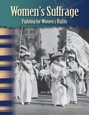 Primary Source Readers Ser.: Women's Suffrage : Fighting for Women's Rights...