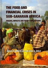 Food and Financial Crises in Sub-Saharan Africa: Origins, Impacts and Policy Imp