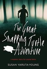 The Great Snapping Turtle Adventure: A Mystery Story for Young Teens