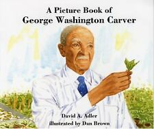 A Picture Book of George Washington Carver by David A. Adler (2000, Paperback)