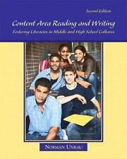 Content Area Reading and Writing : Fostering Literacies in Middle and High...