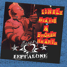 FREE US SH (int'l sh=$0-$3) USED,MINT CD Left Alone: Lonely Starts & Broken Hear