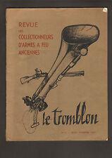 LE TROMBLON : Revue des collectionneurs d'Armes à feu Anciennes N° 1 - 1959