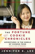 The Fortune Cookie Chronicles : Adventures in the World of Chinese Food by...