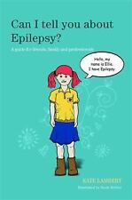 Can I Tell You About Epilepsy?: A Guide for Friends, Family and Profes-ExLibrary