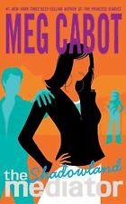 Shadowland (The Mediator #1) Cabot, Meg Paperback