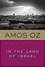 In the Land of Israel by Amos Oz (1993, Paperback)