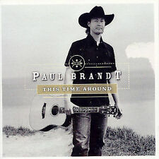 This Time Around by Paul Brandt (CD, Jun-2004, Azuli)