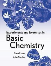 Experiments and Exercises in Basic Chemistry by Steven Murov and Brian...