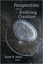 Perspectives on an Evolving Creation (2004, Hardcover)