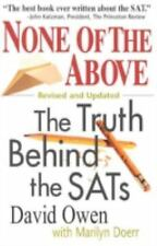 None of the Above: The Truth Behind the Sats (Culture and Education Se-ExLibrary