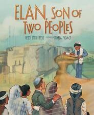 Elan, Son of Two Peoples by Heidi Smith Hyde (2014, Picture Book)