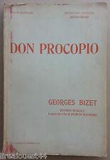 DON PROCOPIO Opéra Bouffe en deux Actes Collin Bérel - Georges Bizet 1905
