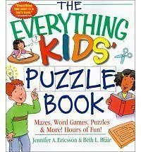 The Everything Kids' Puzzle Book,: Mazes, Word Games, Puzzles & More! Hours...