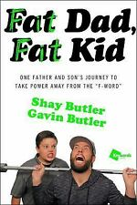"Fat Dad, Fat Kid: One Father and Son's Journey to Take Power Away from the ""F-Wo"