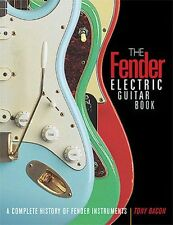 The Fender Electric Guitar Book 3rd Edition A Complete History of Fend 000331752