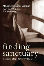 Finding Sanctuary by Abbot Christopher Jamison (2009, Paperback)