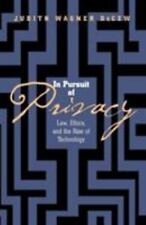 In Pursuit of Privacy: Law, Ethics and the Rise of Technology-ExLibrary