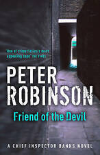 FRIEND OF THE DEVIL, Peter Robinson; Ch.Insp. Banks investigates. # NEW HARDBACK