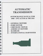 AUTOMATIC TRANS INTERCHANGE MANUAL 60 61 62 63 64 65 66 67 68 69 70 71 72