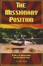 The Missionary Position: Adventure on the South Seas (Novel) (Douglas Dolphin)