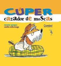 Cúper, cazador de moscas (Colección Cúper)