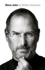 Steve Jobs: The Exclusive Biography, Walter Isaacson, New