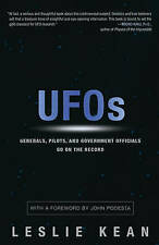 UFOs: Generals, Pilots, and Government Officials Go on the Record by Leslie...