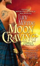 A Children of the Moon Novel: Moon Craving 2 by Lucy Monroe (2010, Paperback)