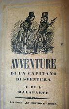 Malaparte: Avventure di un Capitano di Sventura 1928 Longanesi Voce Anonima 2a e